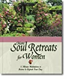 Soul Retreats for Women, Lisa Empson and Zondervan Publishing Staff, 0310801885