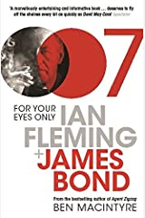 For Your Eyes Only: Ian Fleming And James Bond Paperback