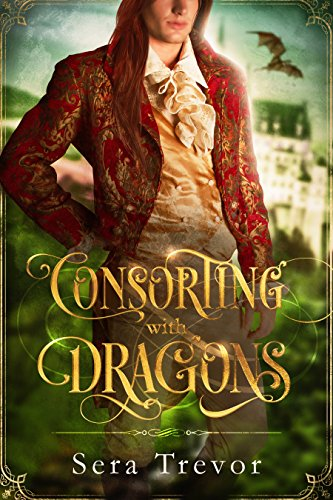 Consorting with dragons expanded edition kindle edition by sera consorting with dragons expanded edition by trevor sera fandeluxe Image collections