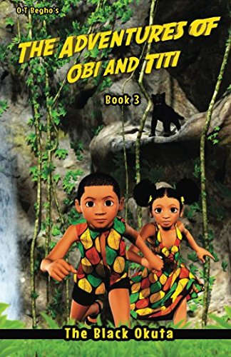 The Adventures of Obi and Titi: The Black Okuta (Volume ()