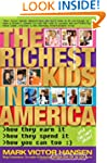 The Richest Kids In America: How They...