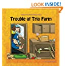 Trouble at Trio Farm: Stories from Tilly's Number Town (Volume 3)