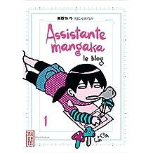 Assistante mangaka 01 : Le blog
