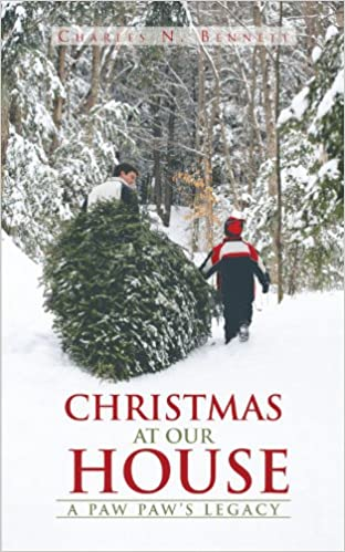 Book Christmas at Our House: A Paw Paw's Legacy