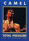 Camel: Total Pressure - Live in Concert 1984