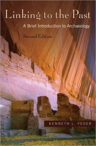 Book Linking to the Past: A Brief Introduction to Archaeology by Kenneth L. Feder (2007-12-21)