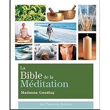 BIBLE DE LA MÉDITATION (LA)