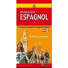 Dictionnaire Espagnol: Français-Espagnol, Espagnol-Français (French Edition)