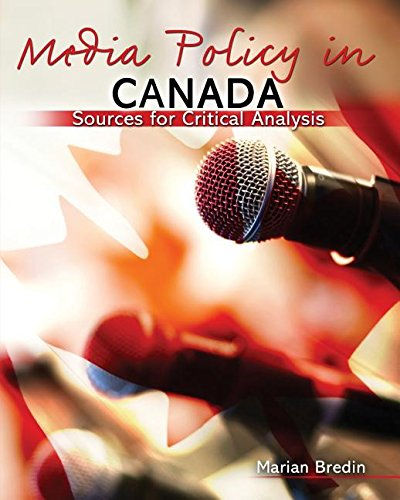 Media Policy in Canada: Sources for Critical Analysis