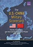 img - for The U.S.-China Military Scorecard: Forces, Geography, and the Evolving Balance of Power, 1996 2017 book / textbook / text book
