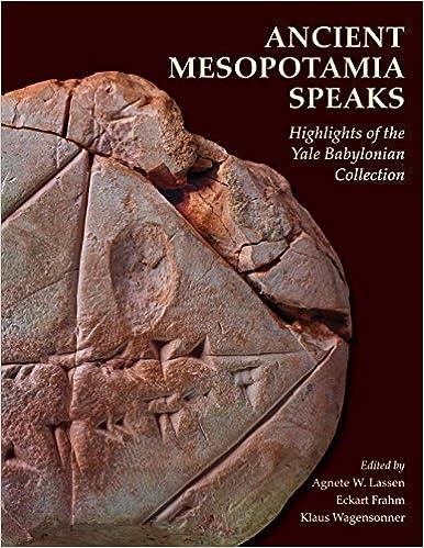 Amazon com: Ancient Mesopotamia Speaks: Highlights of the