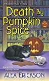 Death by Pumpkin Spice (A Bookstore Cafe Mystery)