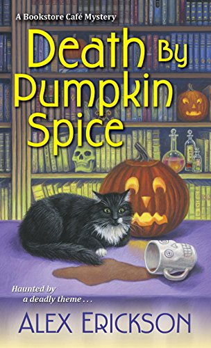 Death by Pumpkin Spice (A Bookstore Cafe Mystery Book 3) -
