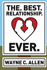 The. Best. Relationship. Ever. Paperback