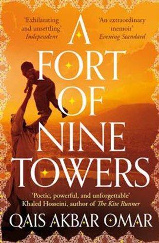 A Fort of Nine Towers Australia/New Zealan edition by Omar, Qais Akbar (2013) Paperback (Qais Akbar Omar A Fort Of Nine Towers)