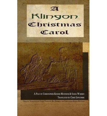 A Klingon Christmas Carol(Hardback) - 2014 Edition