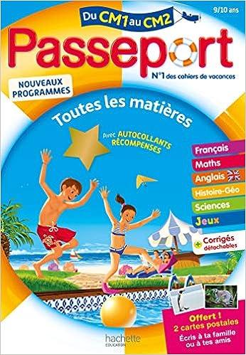926b8d5161a87 Amazon.fr - Passeport Cahier de Vacances 2019 - Toutes les matières du CM1  au CM2 - 9/10 ans - Collectif - Livres