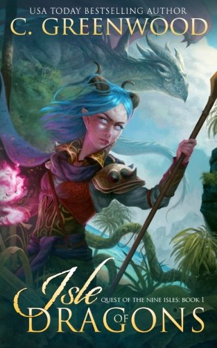 Nine Dragons (Isle of Dragons (Quest of the Nine Isles) (Volume 1))