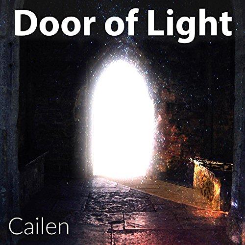 Cailen - Door of Light 2017