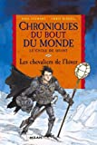 Chroniques du bout du monde - cycle de quint: 2. Les chevaliers de l'hiver (Poche)