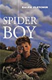 Spider Boy, Ralph J. Fletcher, 0440414830
