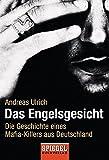 Das Engelsgesicht. Die Geschichte eines Mafia-Killers aus Deutschland