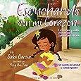 Escuchando con mi Corazón: Una cuento de bondad y autocompasión (Listening with my Heart) (Spanish Edition)