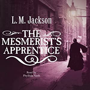 The Mesmerist's Apprentice Audiobook