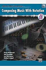 Alfred's MusicTech, Bk 1: Composing Music with Notation, Book & Data CD (Alfred's MusicTech Series) Paperback