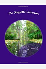 The Dragonfly's Adventure: A S.M.Art Story Yoga-Based Curriculum by Gini CMBE Barbara (2012-07-02) Paperback Paperback