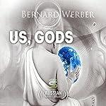 Us, Gods [Russian Edition] | Bernard Werber