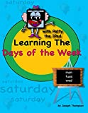 Learning the days of the week with patty the ipad: Teach kids the concept of time with days of the week