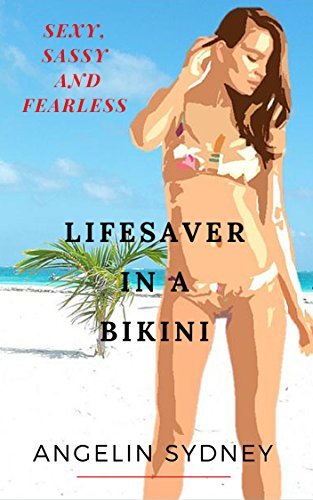 lifesaver-in-a-bikini-sexy-sassy-and-fearless