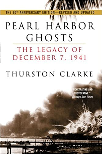 Ebook-torrent-lataukset pdf Pearl Harbor Ghosts : The Legacy of December 7, 1941 0345446070 by Thurston Clarke PDF PDB