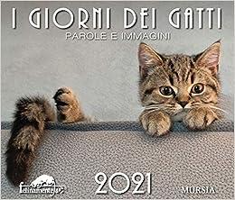 Amazon.it: I giorni dei gatti. Calendario 2021   Aa. Vv., Aa. Vv