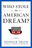Who Stole the American Dream?, Hedrick Smith, 1400069661