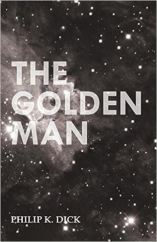 Livres audio gratuits à téléchargerThe Golden Man by Philip K. Dick PDF ePub