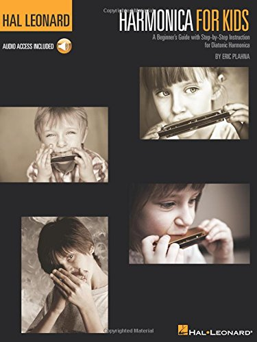 (Harmonica for Kids: A Beginner's Guide With Step-by-Step Instruction for Diatonic Harmonica)