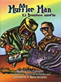 img - for Muffler Man / El Hombre Mofle (English and Spanish Edition) book / textbook / text book