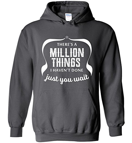 There's A Million Things I haven't Done Just You Wait Cute Hamilton Hoodie For Men and Women (Amazon Mens Sold Clothing By)