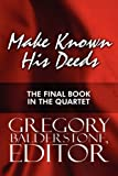 Make Known His Deeds, Editor Balderstone, 1451280920