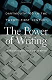 img - for The Power of Writing: Dartmouth '66 in the Twenty-First Century book / textbook / text book