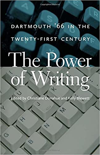 The Power of Writing : Dartmouth '66 in the Twenty-First Century