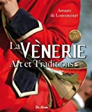 La Vènerie - Art et Traditions