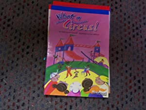 Paperback What a Circus! , on Level Reader Grade 5: Harcourt School Publishers Storytown (Rdg Prgm 08/09/10 Wt) Book