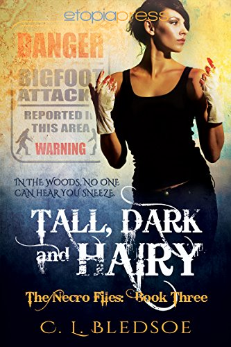 Tall, Dark and Hairy (The Necro-Files Book 3)