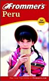 img - for Frommer's Peru (Frommer's Complete Guides) by Neil Edward Schlecht (2002-07-26) book / textbook / text book