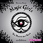 Die Macht der Acht (Magic Girls 8) | Marliese Arold
