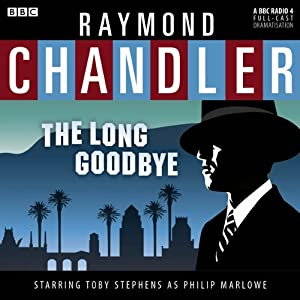 Raymond Chandler: The Long Goodbye (Dramatised) Radio/TV Program