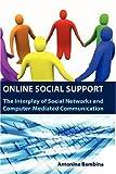 Online Social Support, Antonina Bambina, 1934043257